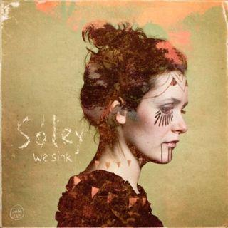 Soley - we sink